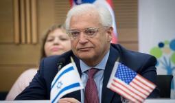 سفير أمريكا لدى الاحتلال الإسرائيلي